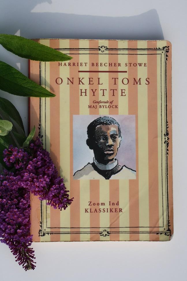 """Billede af Harriet Beecher Stowes bog """"Onkel Toms hytte""""."""